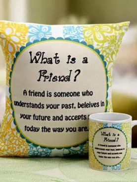 WHAT IS A FRIEND ?